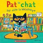 Pat Le Chat: Pat Visite La Biblioth Que Cover Image