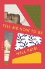 Tell Me How to Be: A Novel Cover Image