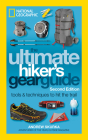 Ultimate Hiker's Gear Guide: Tools and Techniques to Hit the Trail Cover Image