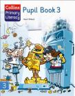 Pupil Book 3 (Collins Primary Literacy) Cover Image