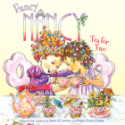 Fancy Nancy: Tea for Two Cover Image