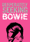 Desperately Seeking Bowie Cover Image