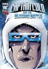 Captain Cold and the Blizzard Battle (DC Super-Villains) Cover Image