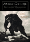 American Grotesque: The Life and Art of William Mortensen Cover Image
