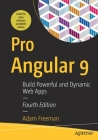 Pro Angular 9: Build Powerful and Dynamic Web Apps Cover Image