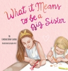 What it Means to be a Big Sister Cover Image