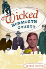 Wicked Monmouth County Cover Image