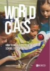 Strong Performers and Successful Reformers in Education World Class How to Build a 21st-Century School System Cover Image
