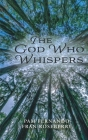 The God Who Whispers Cover Image
