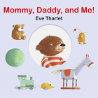 Mommy, Daddy, and Me Cover Image