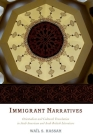 Immigrant Narratives: Orientalism and Cultural Translation in Arab American and Arab British Literature Cover Image