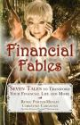 Financial Fables: Seven Tales to Transform Your Financial Life and More Cover Image
