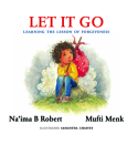Let It Go: Learning the Lesson of Forgiveness Cover Image