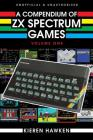 A Compendium of ZX Spectrum Games - Volume One Cover Image