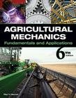 Agricultural Mechanics: Fundamentals and Applications Cover Image