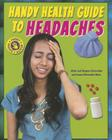 Handy Health Guide to Headaches (Handy Health Guides) Cover Image