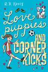 Love Puppies and Corner Kicks Cover Image