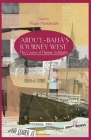 'Abdu'l-Bahá's Journey West: The Course of Human Solidarity Cover Image