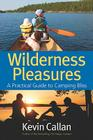 Wilderness Pleasures: A Practical Guide to Camping Bliss Cover Image