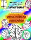 CHILE libro de colorear aprender estilos de arte feliz diversión fantasía creativo original orgánico indígena máscaras faciales: What is Art Learn Art Cover Image