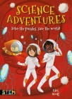 Science Adventures: Solve the Puzzles, Save the World! Cover Image