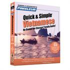 Pimsleur Vietnamese Quick & Simple Course - Level 1 Lessons 1-8 CD: Learn to Speak and Understand Vietnamese with Pimsleur Language Programs Cover Image
