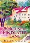 The House On Findlater Lane: Premium Hardcover Edition Cover Image