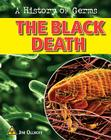 The Black Death (History of Germs) Cover Image
