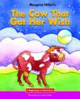 The Cow That Got Her Wish (Beginning-To-Read) Cover Image