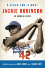 I Never Had It Made: An Autobiography of Jackie Robinson Cover Image