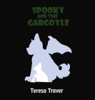 Spooky and the Gargoyle Cover Image