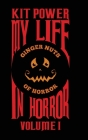 My Life In Horror Volume One: Hardback edition Cover Image