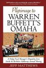 Pilgrimage to Warren Buffett's Omaha: A Hedge Fund Manager's Dispatches from Inside the Berkshire Hathaway Annual Meeting Cover Image
