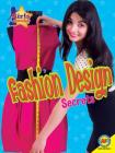 Fashion Design Secrets (Girls Rock!) Cover Image