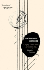 Uncommon Measure: A Journey Through Music, Performance, and the Science of Time Cover Image