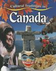 Cultural Traditions in Canada (Cultural Traditions in My World) Cover Image