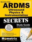 ARDMS Ultrasound Physics & Instrumentation Exam Secrets Study Guide: Unofficial ARDMS Test Review for the American Registry for Diagnostic Medical Son (Mometrix Secrets Study Guides) Cover Image