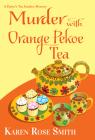 Murder with Orange Pekoe Tea (Daisy's Tea Garden Mystery) Cover Image