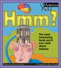 Hmm?: The Most Interesting Book You'll Ever Read about Memory Cover Image