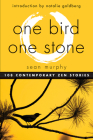 One Bird, One Stone: 108 Contemporary Zen Stories Cover Image