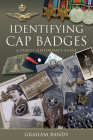 Identifying Cap Badges: A Family Historian's Guide Cover Image
