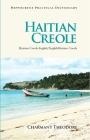 Haitian Creole Practical Dictionary: Haitian Creole-English/English-Haitian Creole (Hippocrene Practical Dictionaries (Hippocrene)) Cover Image