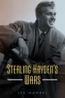 Sterling Hayden's Wars (Hollywood Legends) Cover Image