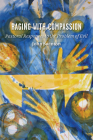 Raging with Compassion: Pastoral Responses to the Problem of Evil Cover Image