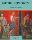 Oxford Latin Course: College Edition: Readings and Vocabulary Cover Image