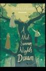 A Midsummer Night's Dream: Classics Original Edition ( Illustrated) Cover Image