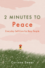 2 Minutes to Peace, Volume 2: Everyday Self-Care for Busy People Cover Image