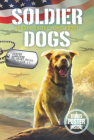 Soldier Dogs #6: Heroes on the Home Front Cover Image