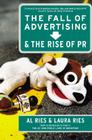 The Fall of Advertising and the Rise of PR Cover Image
