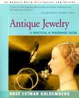 Antique Jewelry: A Practical & Passionate Guide Cover Image